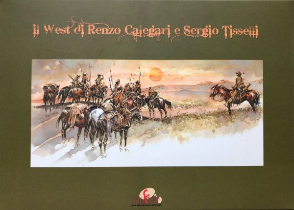 Il West di Renzo Calegari e Sergio Tisselli